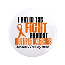 "In The Fight Against MS 1 (Uncle) 3.5"" Button (100"