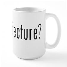got architecture? Ceramic Mugs