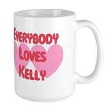 Everybody Loves Kelly Mug