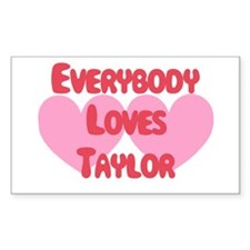Everybody Loves Taylor Rectangle Decal