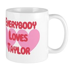 Everybody Loves Taylor Mug