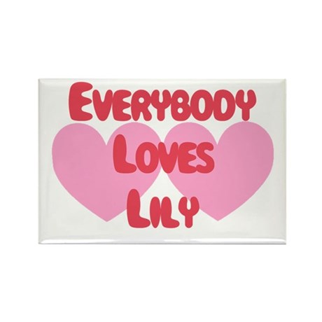 Everybody Loves Lily Rectangle Magnet