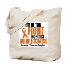 In The Fight Against MS 1 (Daughter) Tote Bag