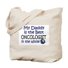Best Oncologist In The World (Daddy) Tote Bag