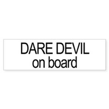 Dare Devil on board bumper sticker
