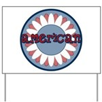 American Flower Red White Blue Yard Sign