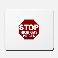 Stop High Gas Prices Mousepad