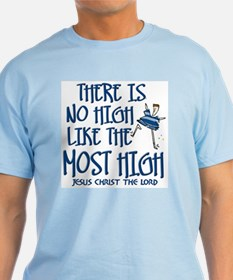 No High Like the Most High (2) Ash Grey T-Shirt