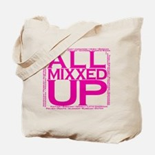 ALL MIXXED UP Tote Bag