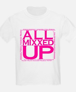 ALL MIXXED UP T-Shirt
