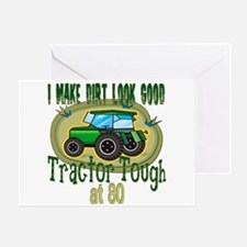 Tractor Tough 80th Greeting Card