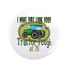 """Tractor Tough 75th 3.5"""" Button"""