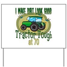 Tractor Tough 70th Yard Sign