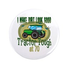 "Tractor Tough 70th 3.5"" Button"