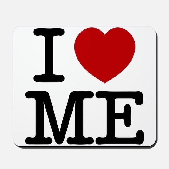 I LOVE ME By RIFFRAFFTEES.COM Mousepad