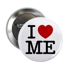 "I LOVE ME By RIFFRAFFTEES.COM 2.25"" Button"