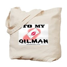 To My Oilman Tote Bag