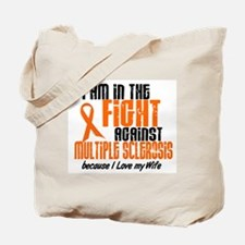 In The Fight Against MS 1 (Wife) Tote Bag