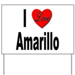 I Love Amarillo Yard Sign
