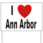 I Love Ann Arbor Michigan Yard Sign