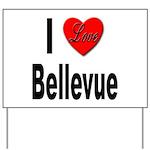 I Love Bellevue Yard Sign