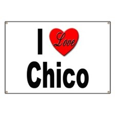I Love Chico Banner