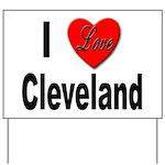 I Love Cleveland Yard Sign