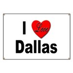 I Love Dallas Banner