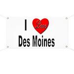 I Love Des Moines Iowa Banner
