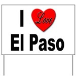 I Love El Paso Texas Yard Sign