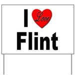 I Love Flint Yard Sign