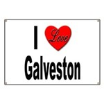 I Love Galveston Banner
