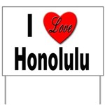 I Love Honolulu Yard Sign