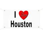 I Love Houston Banner