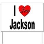 I Love Jackson Yard Sign