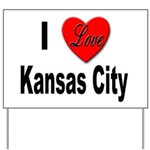 I Love Kansas City Yard Sign