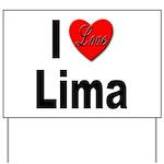 I Love Lima Yard Sign