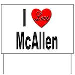 I Love McAllen Yard Sign