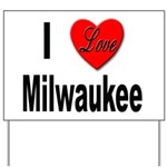 I Love Milwaukee Wisconsin Yard Sign