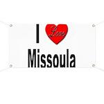 I Love Missoula Banner