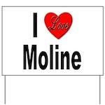 I Love Moline Yard Sign