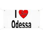 I Love Odessa Banner