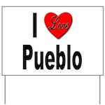 I Love Pueblo Yard Sign