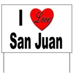 I Love San Juan Puerto Rico Yard Sign