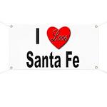 I Love Santa Fe Banner