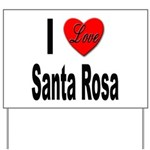 I Love Santa Rosa Yard Sign