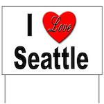 I Love Seattle Yard Sign
