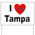 I Love Tampa Yard Sign