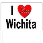 I Love Wichita Yard Sign