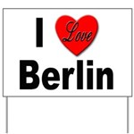 I Love Berlin Yard Sign